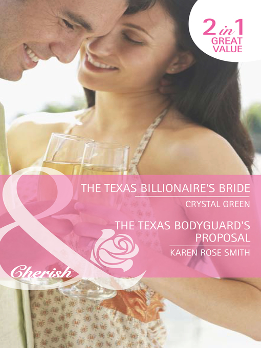 The Texas Billionaire's Bride / The Texas Bodyguard's Proposal (eBook)