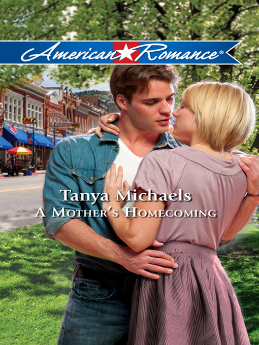 A Mother's Homecoming - American Romance (eBook)
