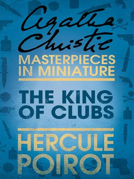 The King of Clubs: A Hercule Poirot Short Story (eBook)