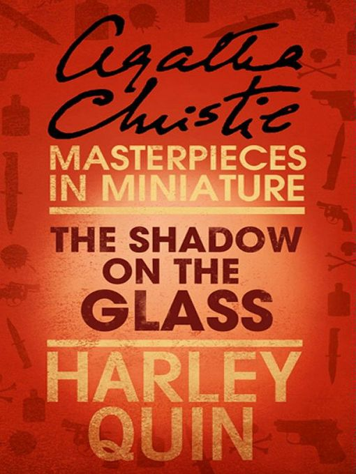 The Shadow on the Glass (eBook): An Agatha Christie Short Story