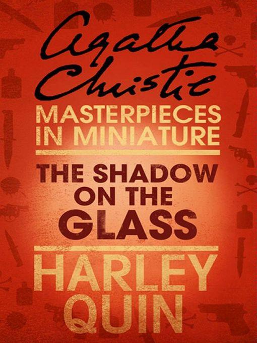 The Shadow on the Glass: An Agatha Christie Short Story (eBook)
