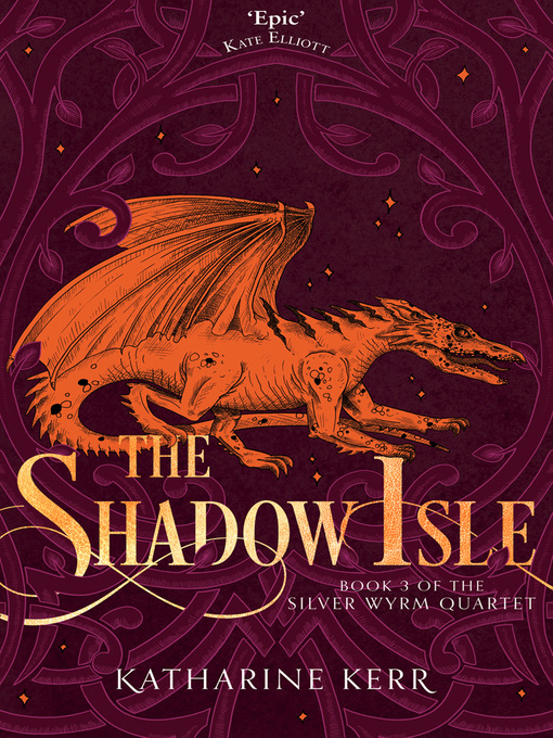 The Shadow Isle (eBook): Deverry: The Dragon Mage Series, Book 6