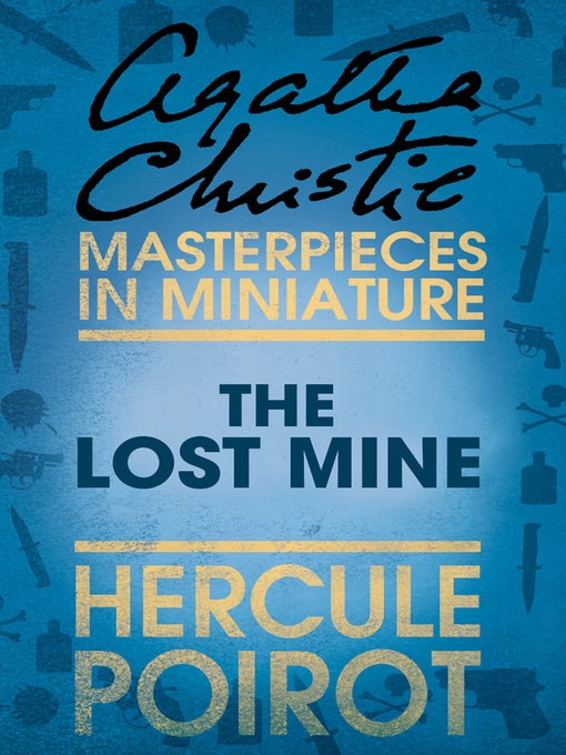 The Lost Mine: A Hercule Poirot Short Story (eBook)