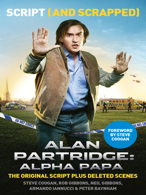 Alan Partridge (eBook): Alpha Papa: Script (and Scrapped)