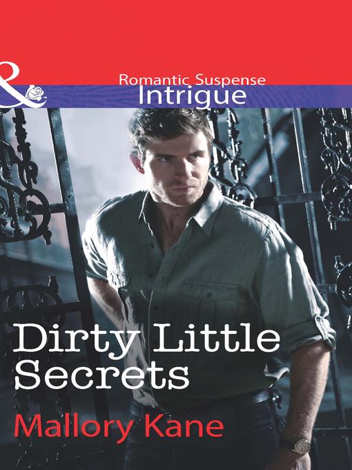 Dirty Little Secrets - Delancey Dynasty (eBook)
