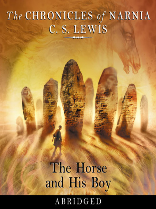 The Horse and His Boy: The Chronicles of Narnia, Book 3 - The Chronicles of Narnia (MP3)