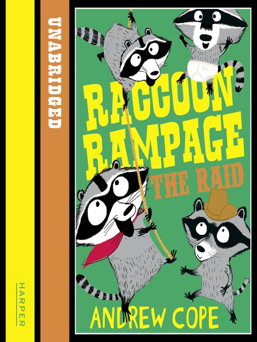 The Raid: Raccoon Rampage Series, Book 2 - Raccoon Rampage (MP3)