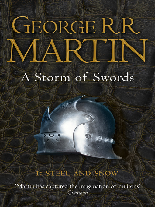 A Storm of Swords: Steel and Snow, Part 1: A Song of Ice and Fire Series, Book 3 - A Song of Ice and Fire (eBook)