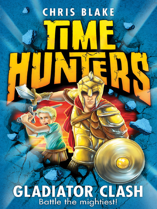 Gladiator Clash Time Hunters Series, Book 1