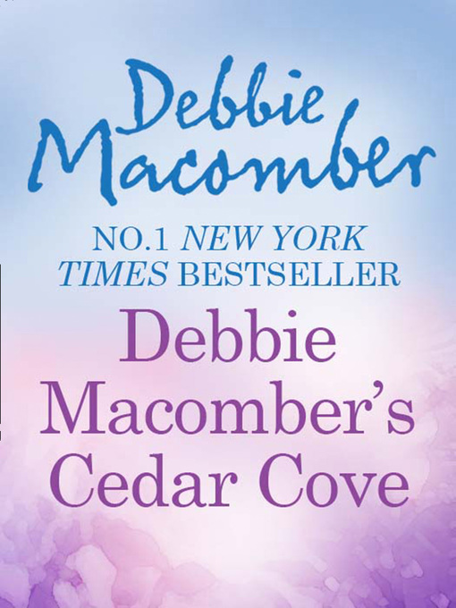 Debbie Macomber's Cedar Cove Cookbook - Cedar Cove (eBook)