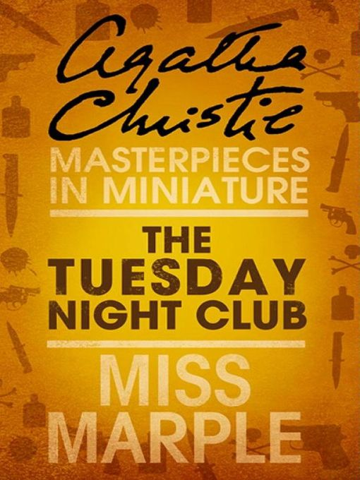 The Tuesday Night Club (eBook): A Miss Marple Short Story