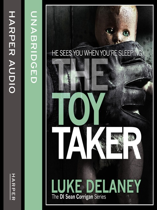 The Toy Taker (MP3): D.I. Sean Corrigan Series, Book 3