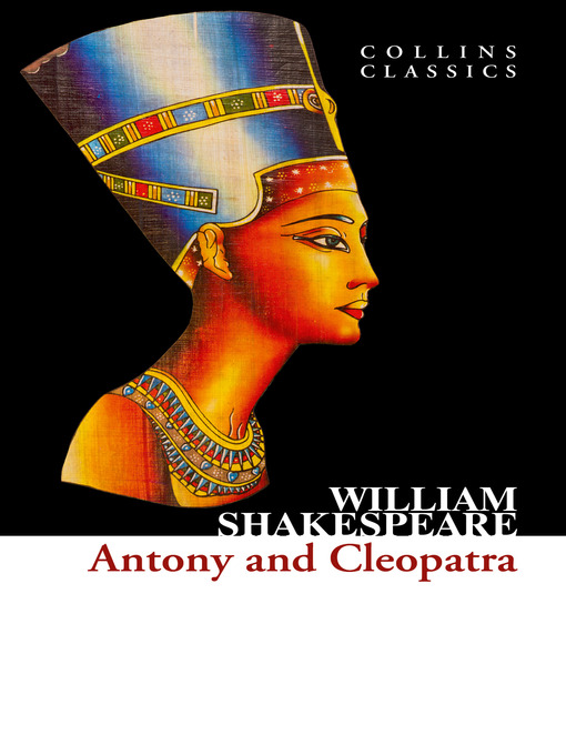 Antony and Cleopatra (Collins Classics) (eBook)