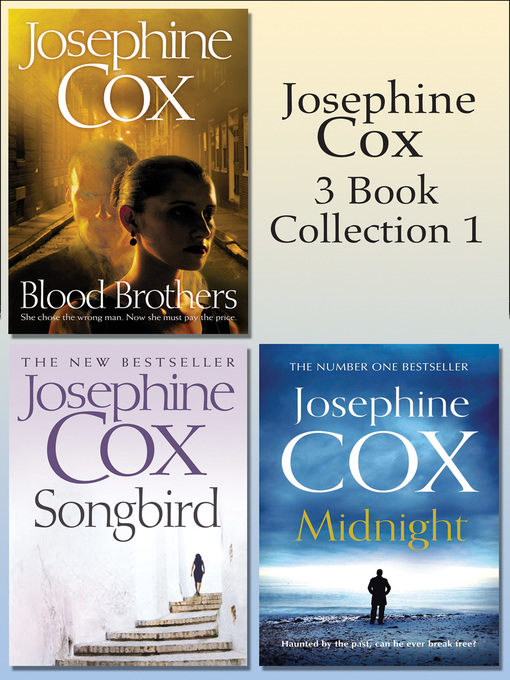 Josephine Cox 3-Book Collection 1: Midnight, Blood Brothers, Songbird (eBook)