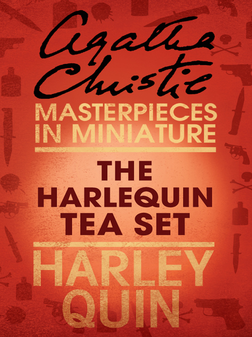The Harlequin Tea Set (eBook): An Agatha Christie Short Story