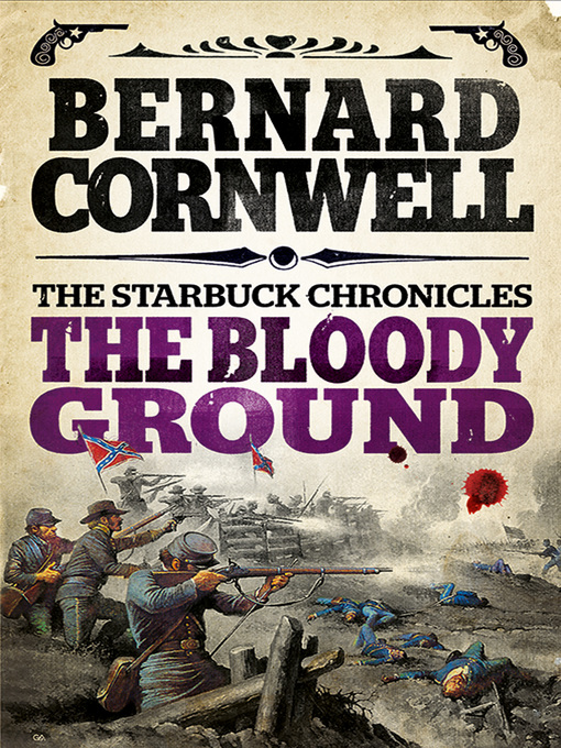 The Bloody Ground: The Starbuck Chronicles, Book 4 - The Starbuck Chronicles (eBook)