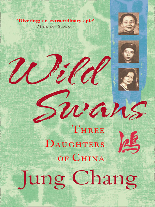 Wild Swans: Three Daughters of China (eBook)