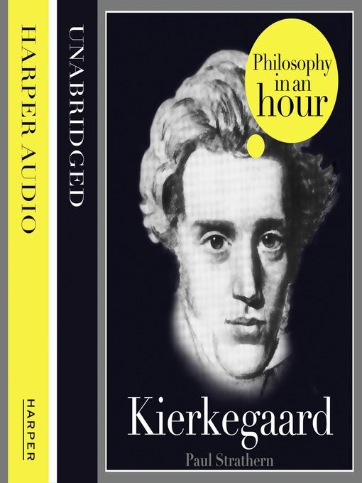 Kierkegaard (MP3): Philosophy in an Hour