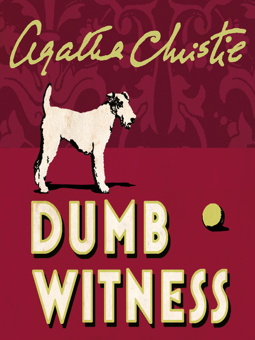 Dumb Witness (MP3): Hercule Poirot Series, Book 16
