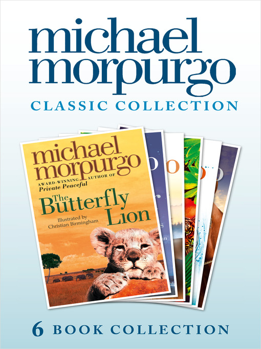 The Classic Morpurgo Collection (six novels) (eBook): Kaspar; Born to Run; The Butterfly Lion; Running Wild; Alone on a Wide, Wide Sea; Farm Boy