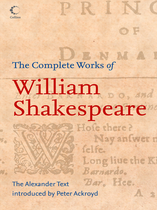 The Complete Works of William Shakespeare (eBook): The Alexander Text (Collins Classics)