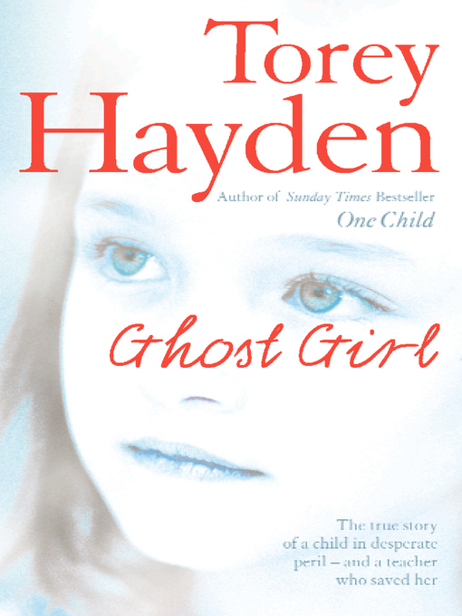 Girl Ghost Story Ghost Girl The True Story of