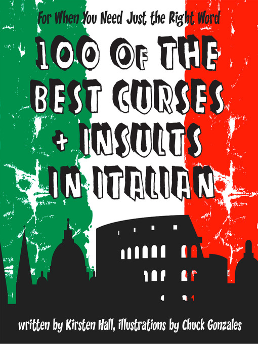 100 of the Best Curses and Insults in Italian (eBook): A Toolkit for the Testy Tourist