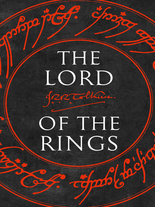 The Lord of the Rings: The Fellowship of the Ring; The Two Towers; The Return of the King - The Lord of the Rings (eBook)