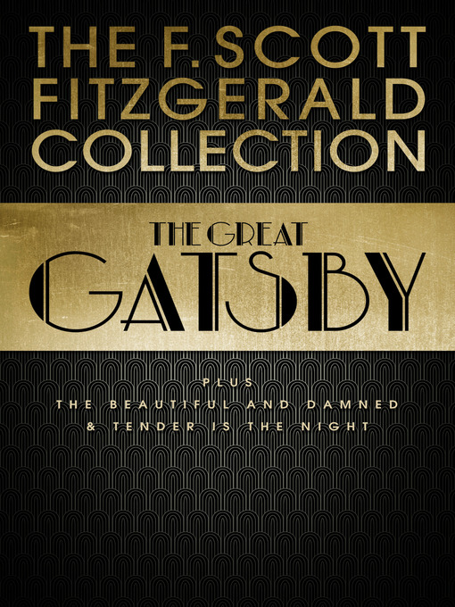 F. Scott Fitzgerald Collection (eBook): The Great Gatsby, The Beautiful and Damned and Tender is the Night (Collins Classics)