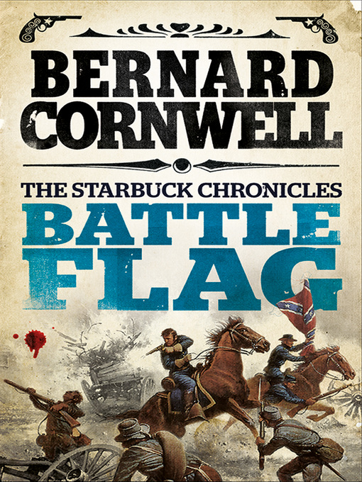 Battle Flag (eBook): The Starbuck Chronicles, Book 3