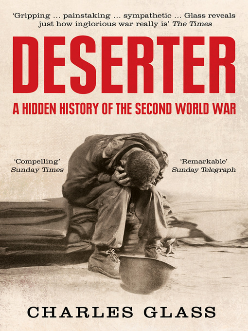 Deserter (eBook): The Last Untold Story of the Second World War