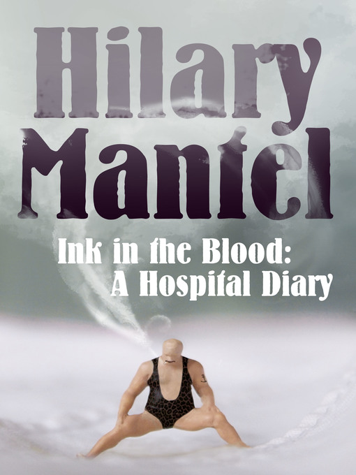 Ink in the Blood (eBook): A Hospital Diary