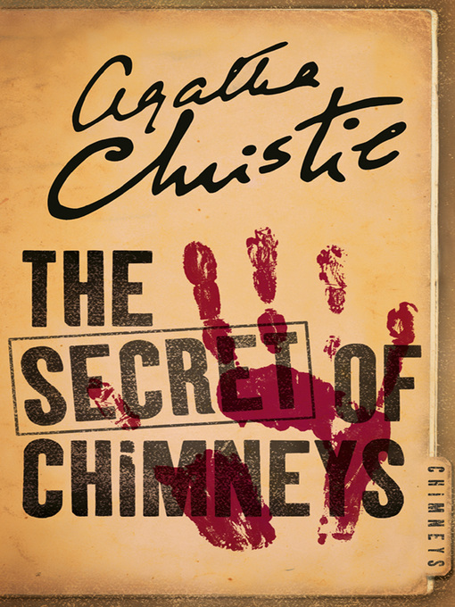 The Secret of Chimneys (eBook): Superintendent Battle Series, Book 1