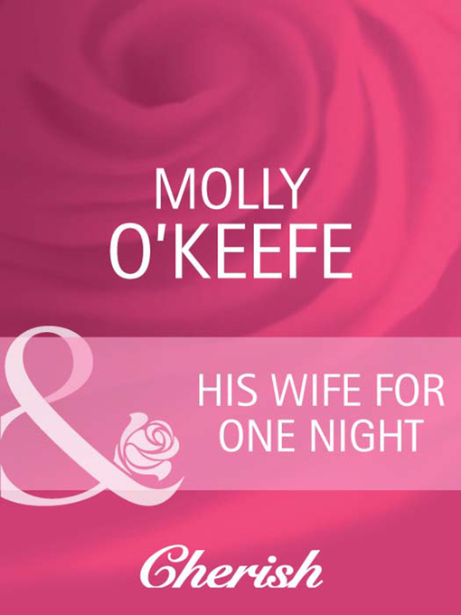 His Wife for One Night - Cherish (eBook)