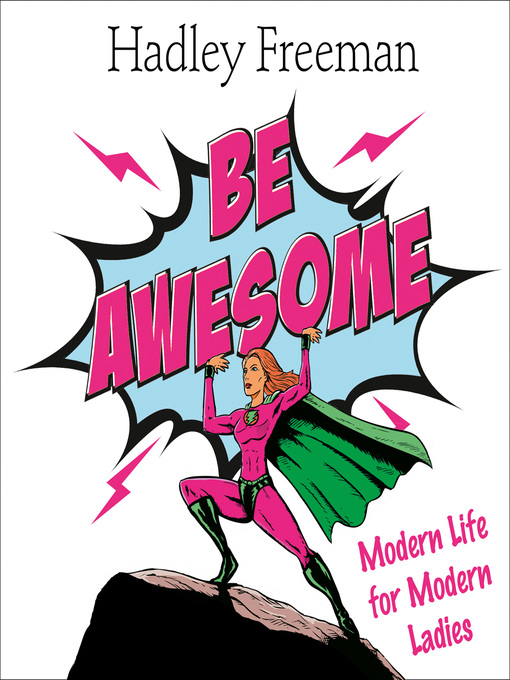 Be Awesome (MP3): Modern Life for Modern Ladies