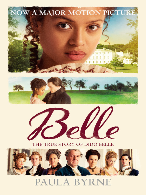 Belle (eBook): The True Story of Dido Belle