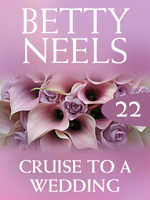 Cruise to a Wedding: Betty Neels Collection, Book 22 - Betty Neels Collection (eBook)