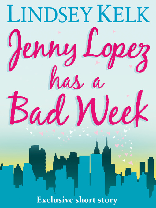 Jenny Lopez Has a Bad Week (eBook)