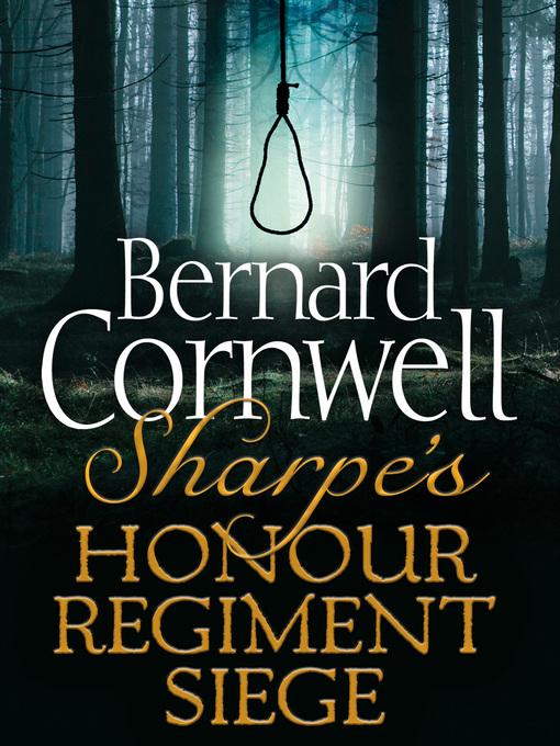 Sharpe's Honour, Sharpe's Regiment, Sharpe's Siege: Sharpe Series, Books 16-18 - Sharpe (eBook)