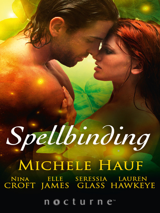 Spellbinding: This Soul Magic / The Darkness / The Witch's Seduction / Seducing the Jackal / Some Like It Wicked (eBook)