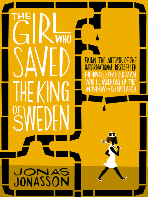 The Girl Who Saved the King of Sweden (eBook)