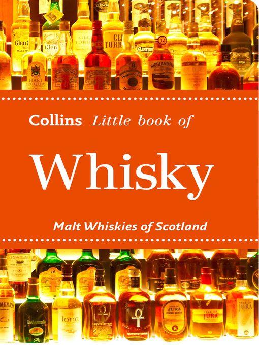 Whisky: Malt Whiskies of Scotland (Collins Little Books) - Collins Little (eBook)