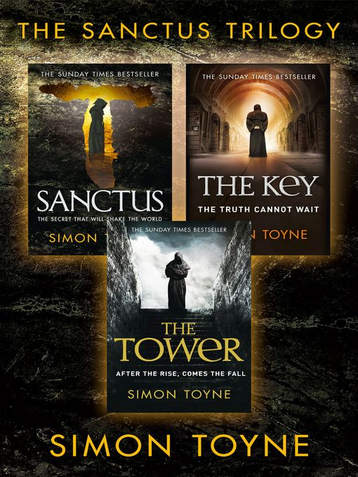 Bestselling Conspiracy Thriller Trilogy (eBook): Sanctus; The Key; The Tower