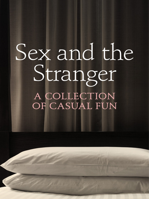Sex and the Stranger (eBook)