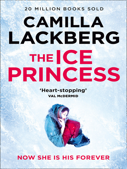 The Ice Princess (eBook): Patrik Hedstrom Series, Book 1
