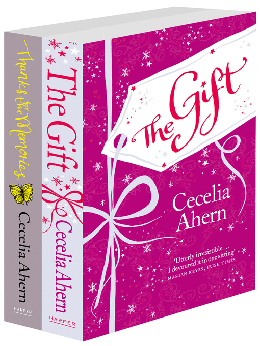 Cecelia Ahern 2-Book Gift Collection (eBook): The Gift, Thanks for the Memories