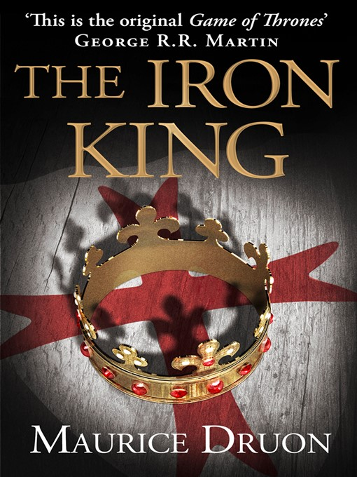 The Iron King (eBook): The Accursed Kings Series, Book 1
