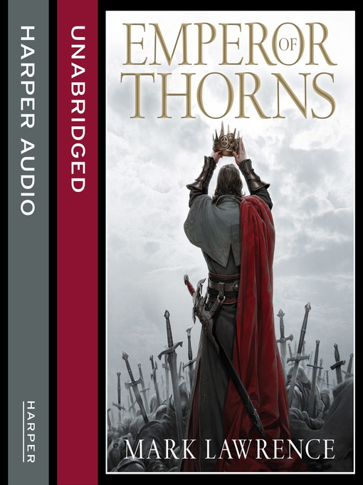 Emperor of Thorns (MP3): Broken Empire Series, Book 3