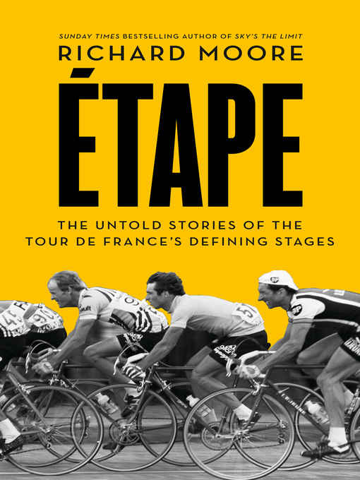 Etape (eBook): The untold stories of the Tour de France's defining stages