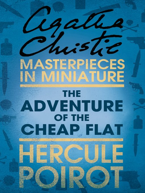 The Adventure of the Cheap Flat: A Hercule Poirot Short Story (eBook)